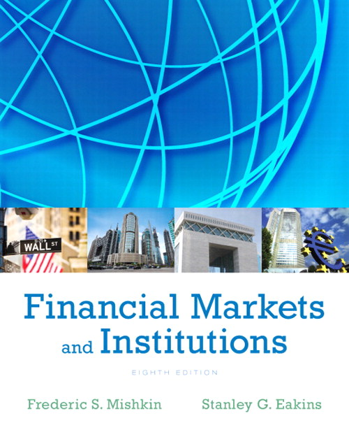Financial Markets and Institutions, 8th Edition