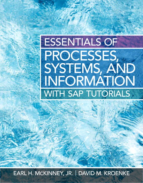 Essentials of Processes, Systems and Information, CourseSmart eTextbook