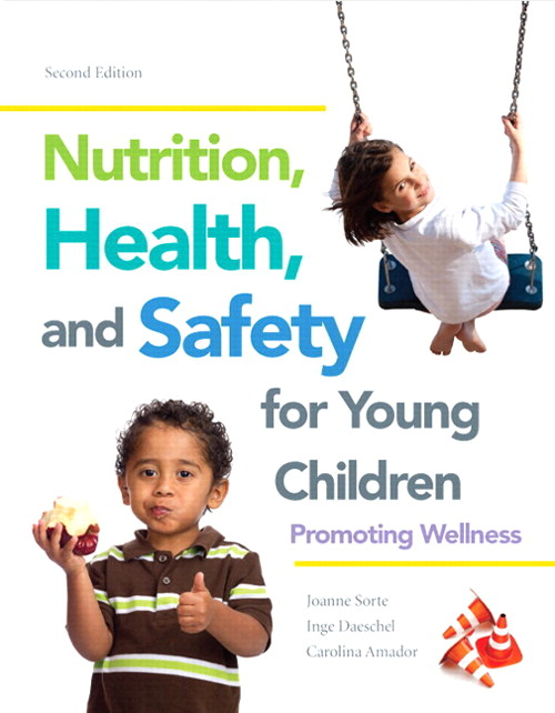 Nutrition, Health and Safety, Video-Enhanced Pearson eText with Loose-Leaf Version -- Access Card Package, 2nd Edition