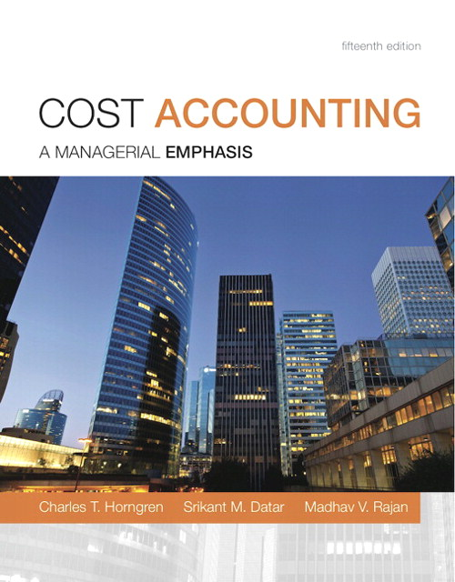 Cost Accounting, 15th Edition