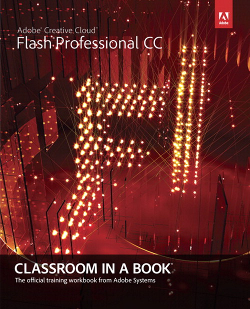 Adobe Flash Professional CC Classroom in a Book, CourseSmart eTextbook