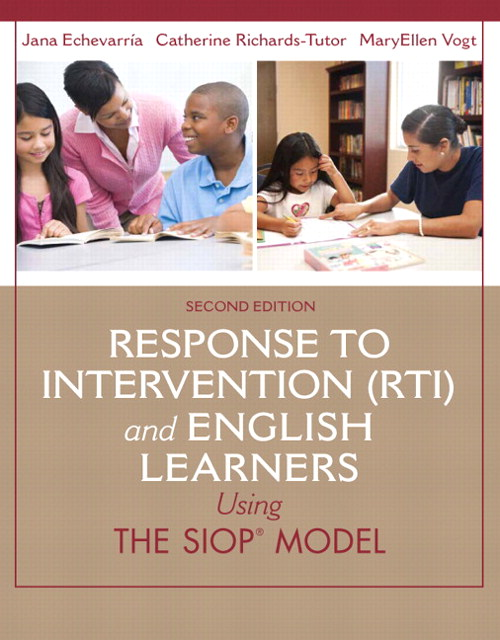 Response to Intervention (RTI) and English Learners: Using the SIOP Model, 2nd Edition