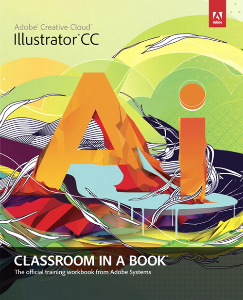Adobe Illustrator CC Classroom in a Book, CourseSmart eTextbook
