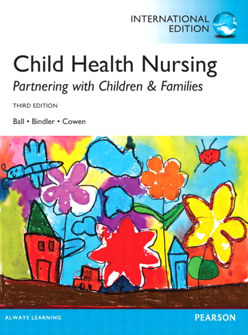 Child Health Nursing, CourseSmart eTextbook, 3rd Edition