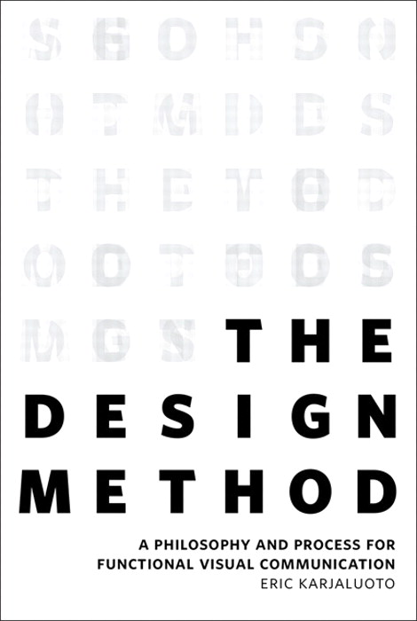 Design Method, The: A Philosophy and Process for Functional Visual Communication, CourseSmart eTextbook