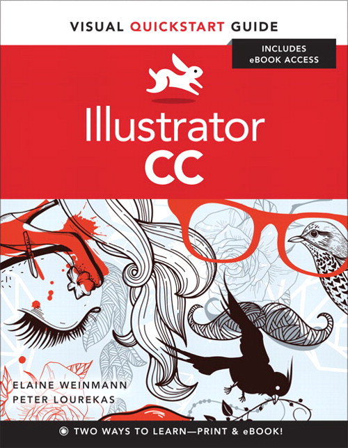 Illustrator CC: Visual QuickStart Guide, CourseSmart eTextbook