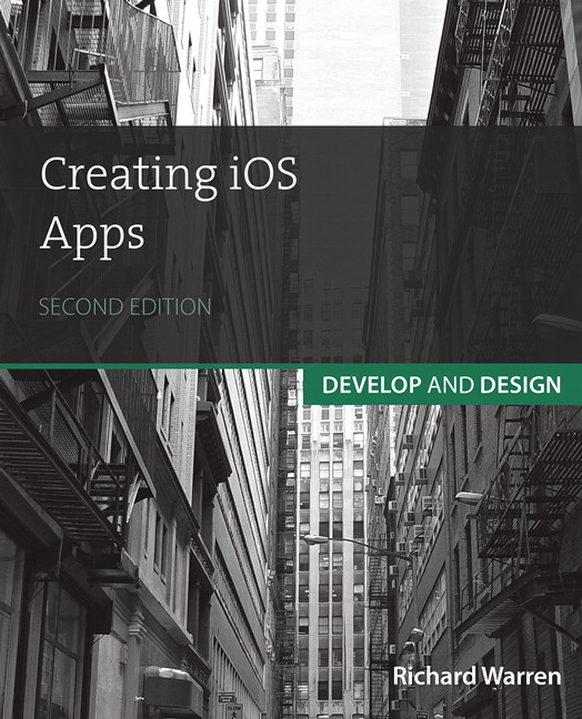 Creating iOS Apps: Develop and Design, CourseSmart eTextbook, 2nd Edition