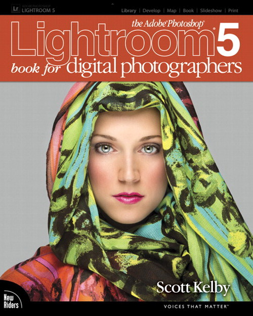 Adobe Photoshop Lightroom 5 Book for Digital Photographers, CourseSmart eTextbook, The