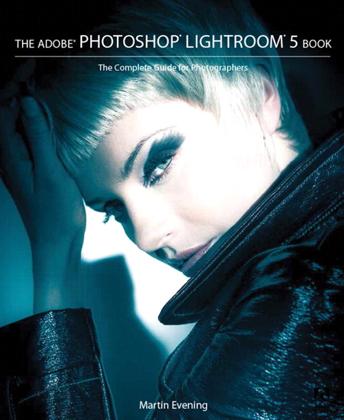 Adobe Photoshop Lightroom 5 Book, The: The Complete Guide for Photographers, CourseSmart eTextbook