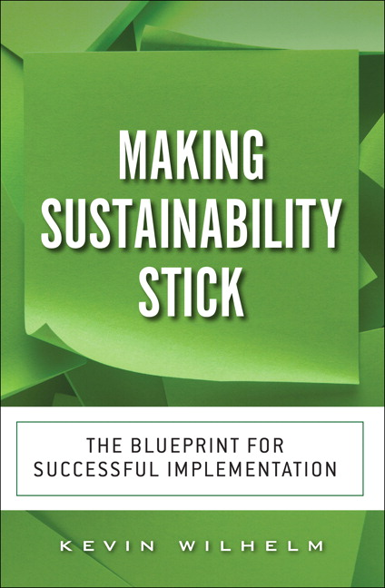Making Sustainability Stick: The Blueprint for Successful Implementation, CourseSmart eTextbook