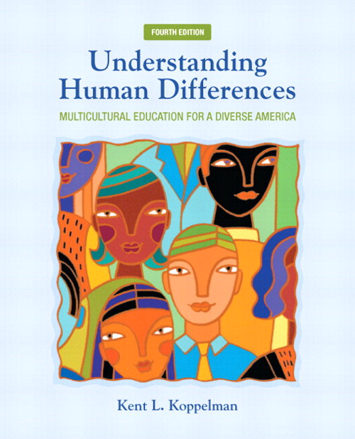 Understanding Human Differences: Multicultural Education for a Diverse America Plus NEW MyEducationLab