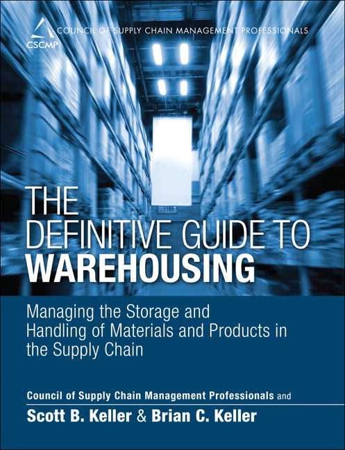 Definitive Guide to Warehousing, The: Managing the Storage and Handling of Materials and Products in the Supply Chain, CourseSmart eTextbook