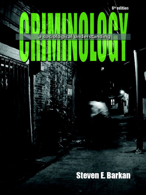 Criminology: A Sociological Understanding, CourseSmart eTextbook, 6th Edition