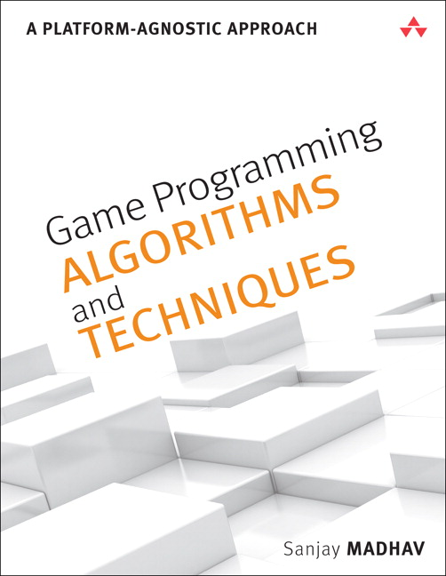 Game Programming Algorithms and Techniques: A Platform-Agnostic Approach, CourseSmart eTextbook