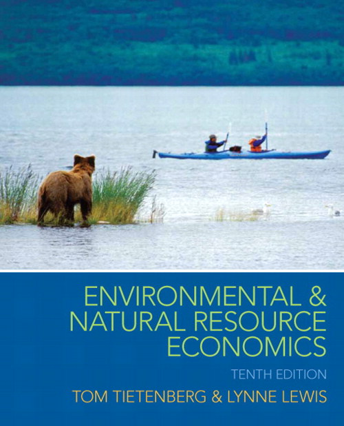 Environmental and Natural Resource Economics, 10th Edition