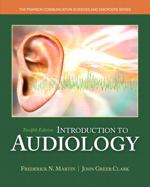 Introduction to Audiology, 12th Edition