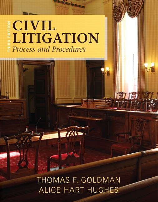 Civil Litigation: Process and Procedures, 3rd Edition