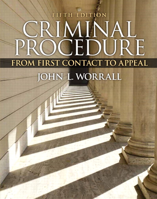 Criminal Procedure: From First Contact to Appeal, CourseSmart eTextbook, 5th Edition