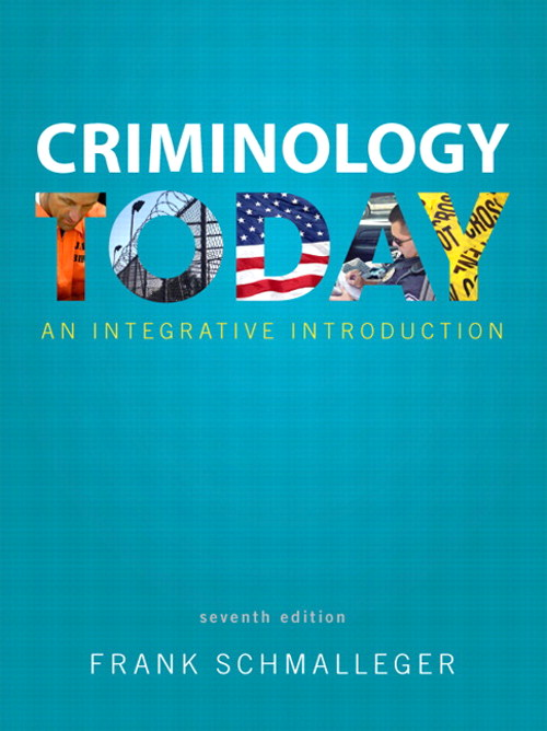 Criminology Today: An Integrative Introduction, CourseSmart eTextbook, 7th Edition
