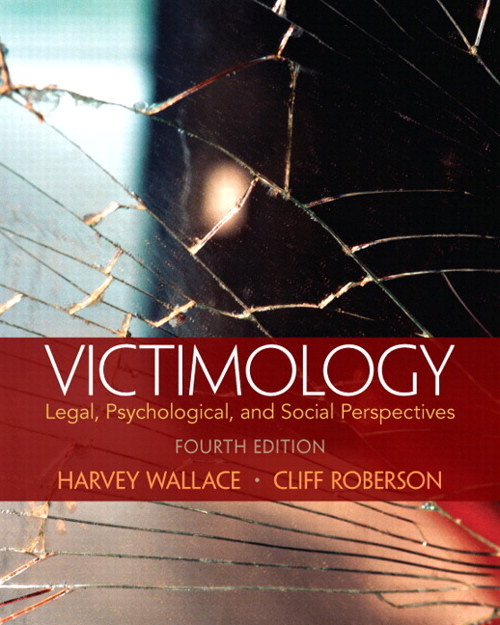 Victimology: Legal, Psychological, and Social Perspectives, CourseSmart eTextbook, 4th Edition