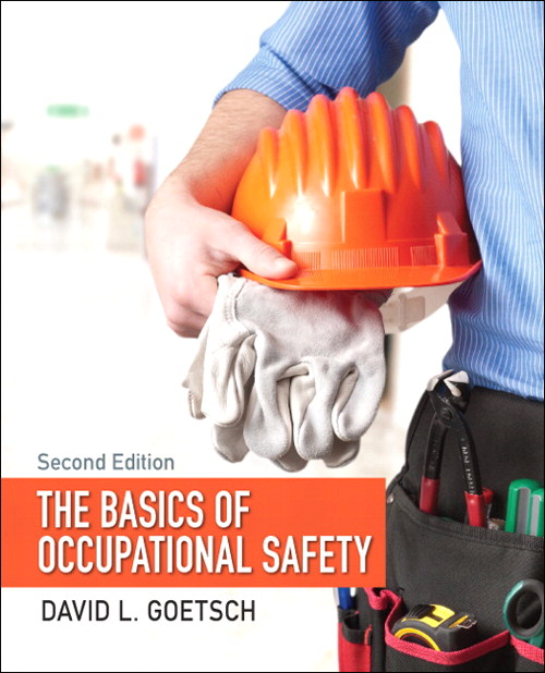 Basics of Occupational Safety, The, CourseSmart eTextbook, 2nd Edition