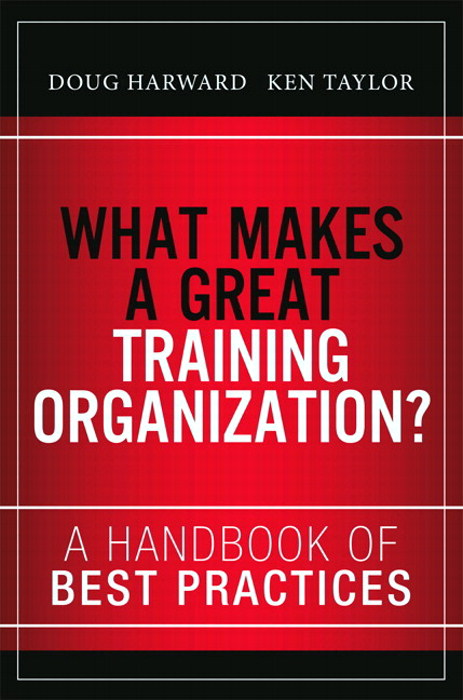 What Makes a Great Training Organization?: A Handbook of Best Practices, CourseSmart eTextbook