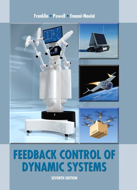 Feedback Control of Dynamic Systems, CourseSmart eTextbook, 7th Edition