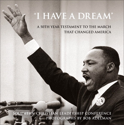 """I Have a Dream"": A 50th Year Testament to the March that Changed America, CourseSmart eTextbook"