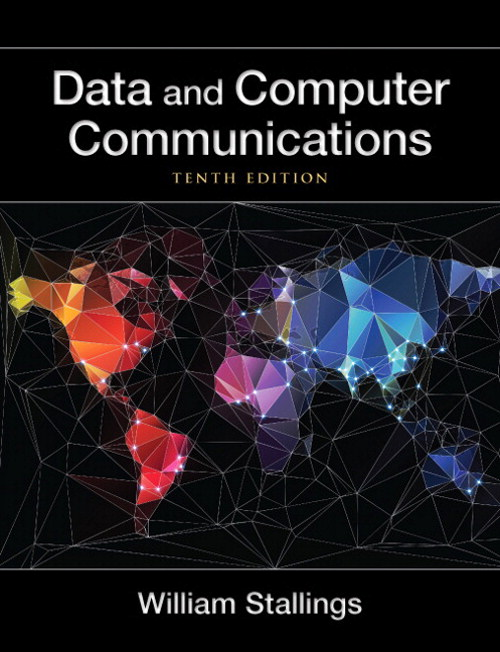 Data and Computer Communications, CourseSmart eTexbook, 10th Edition