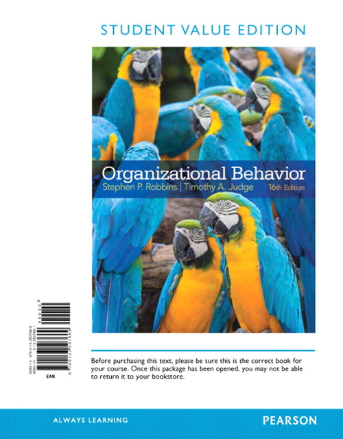 Organizational Behavior, Student Value Edition, 16th Edition