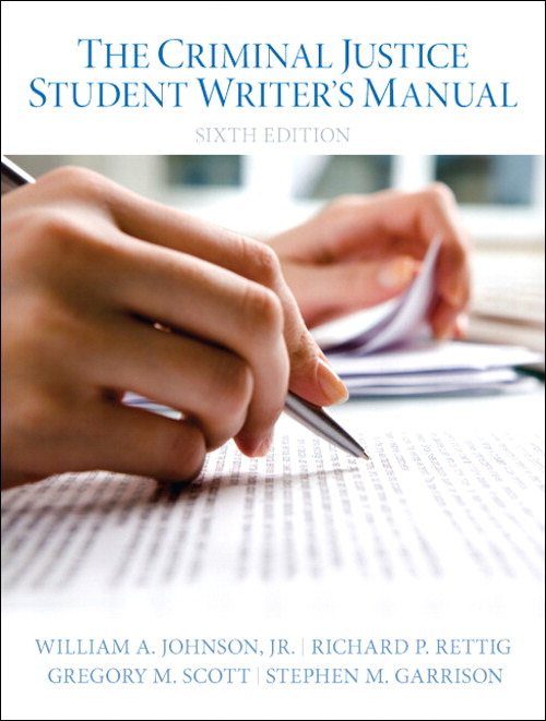 Criminal Justice Student Writer's Manual, The, 6th Edition