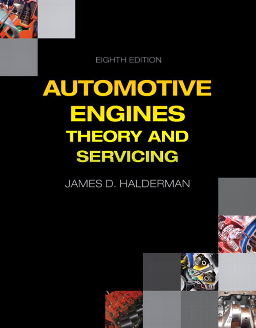 Automotive Engines: Theory and Servicing, CourseSmart eTextbook, 8th Edition