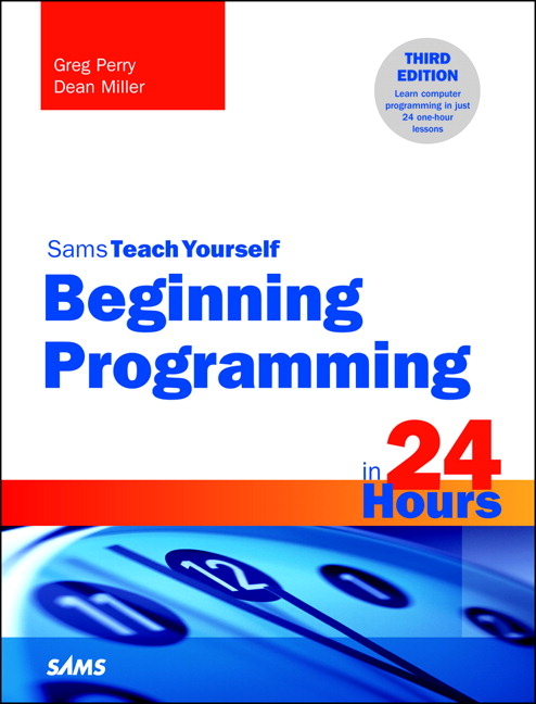 Beginning Programming in 24 Hours, Sams Teach Yourself, CourseSmart eTextbook, 3rd Edition