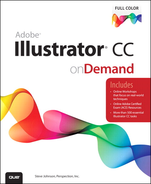 Adobe Illustrator CC on Demand, CourseSmart eTextbook