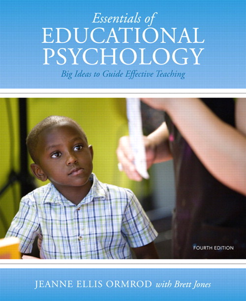 Essentials of Educational Psychology: Big Ideas to Guide Effective Teaching, CourseSmart eTextbook, 4th Edition