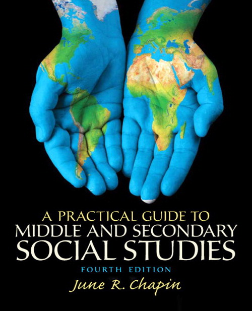 Practical Guide to Middle and Secondary Social Studies, A, CourseSmart eTextbook, 4th Edition