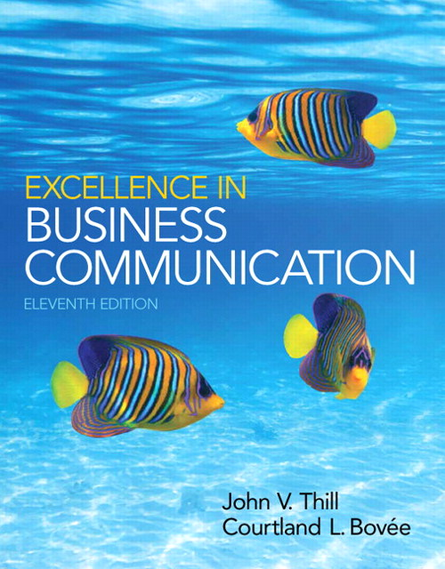 Excellence in Business Communication, 11th Edition
