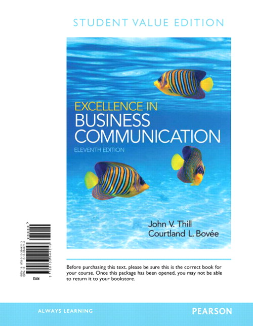 Excellence in Business Communication, Student Value Edition, 11th Edition