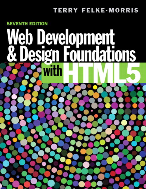 Web Development and Design Foundations with HTML5, 7th Edition