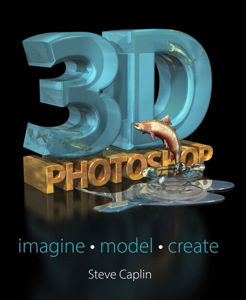 3D Photoshop: Imagine. Model. Create., CourseSmart eTextbook