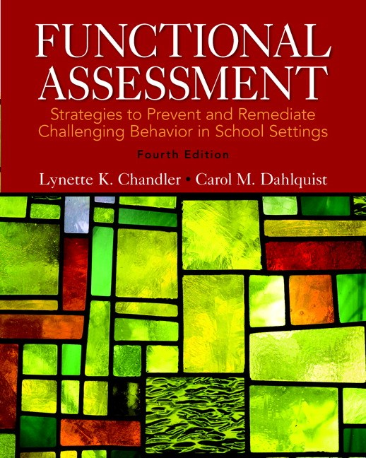 Functional Assessment: Strategies to Prevent and Remediate Challenging Behavior in School Settings, CourseSmart eTextbook, 4th Edition