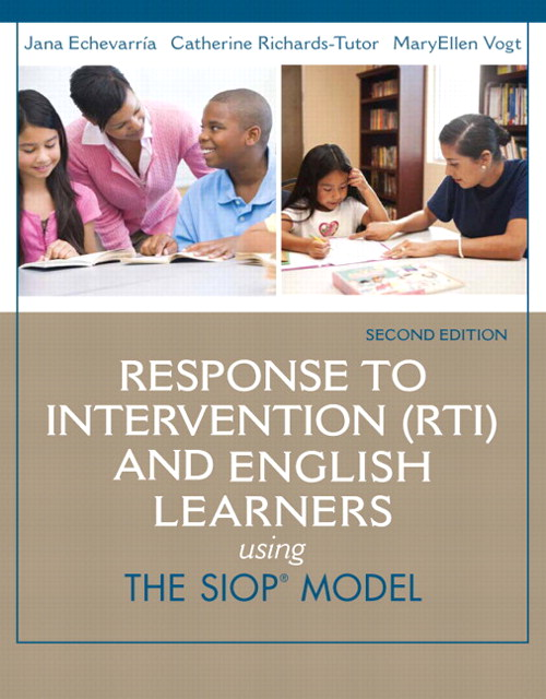 Response to Intervention (RTI) and English Learners: Using the SIOP Model, CourseSmart eTextbook, 2nd Edition