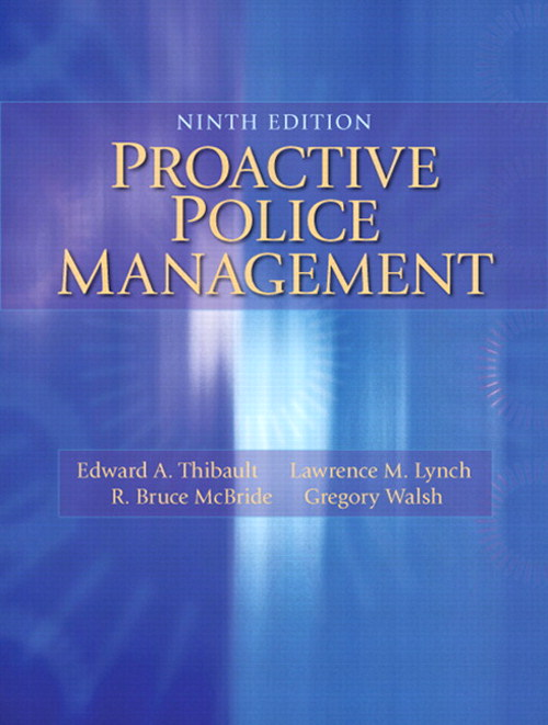 Proactive Police Management, 9th Edition