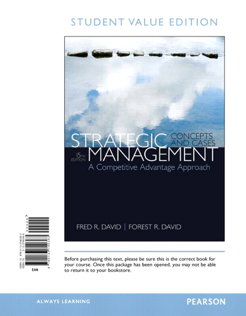 Strategic Management: A Competitive Advantage Approach, Concepts & Cases, Student Value Edition, 15th Edition