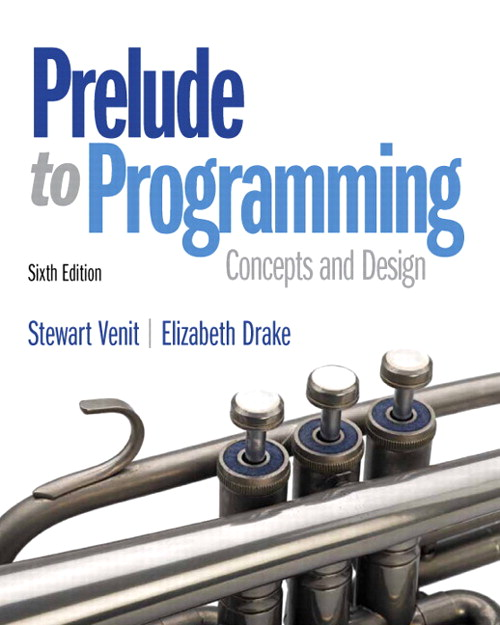 Prelude to Programming, 6th Edition