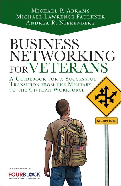 Business Networking for Veterans: A Guidebook for a Successful Military Transition into the Civilian Workforce, CourseSmart eTextbook