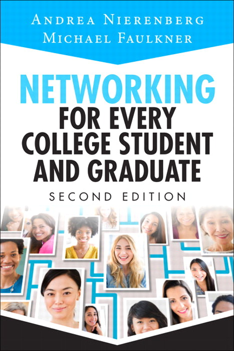Networking for Every College Student and Graduate: Starting Your Career Off Right, CourseSmart eTextbook, 2nd Edition