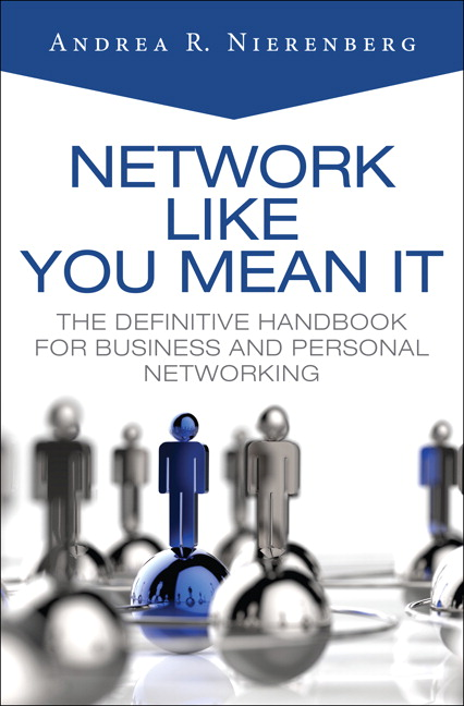 Network Like You Mean It: The Definitive Handbook for Business and Personal Networking, CourseSmart eTextbook