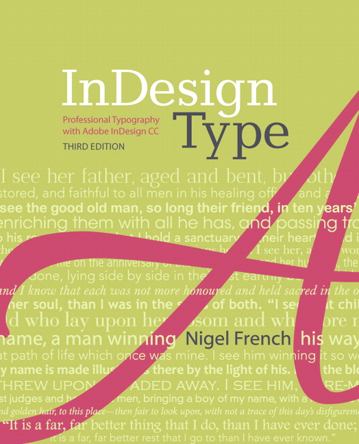 InDesign Type: Professional Typography with Adobe InDesign, CourseSmart eTextbook, 3rd Edition