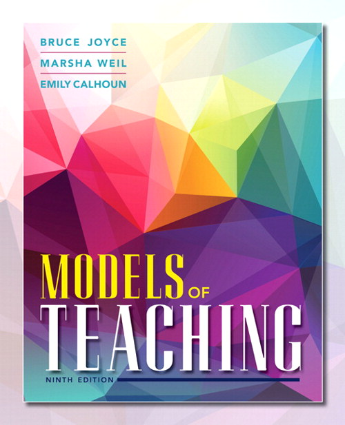 Models of Teaching, 9th Edition